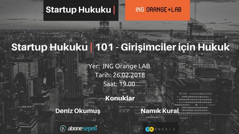 Startup Hukuku Ing Orange Lab Etkinilikleri Egirişim